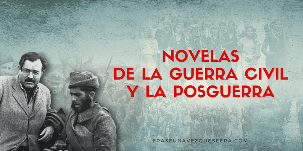 Novelas de la guerra civil y la posguerra