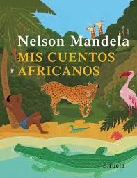 Reseña del libro de cuentos de Nelson Mandela