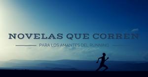 Recopilación de novelas para los amantes del running