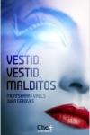 Portada de la novela de Montserrat Valls y Juan Genovés, Vestid, vestid, malditos