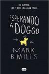 Otra novela con un perro como protagonista