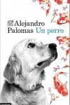 Una novela donde el protagonista es un perro