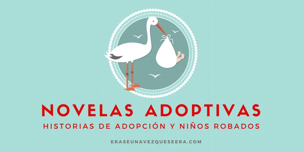 Novelas sobre adopción