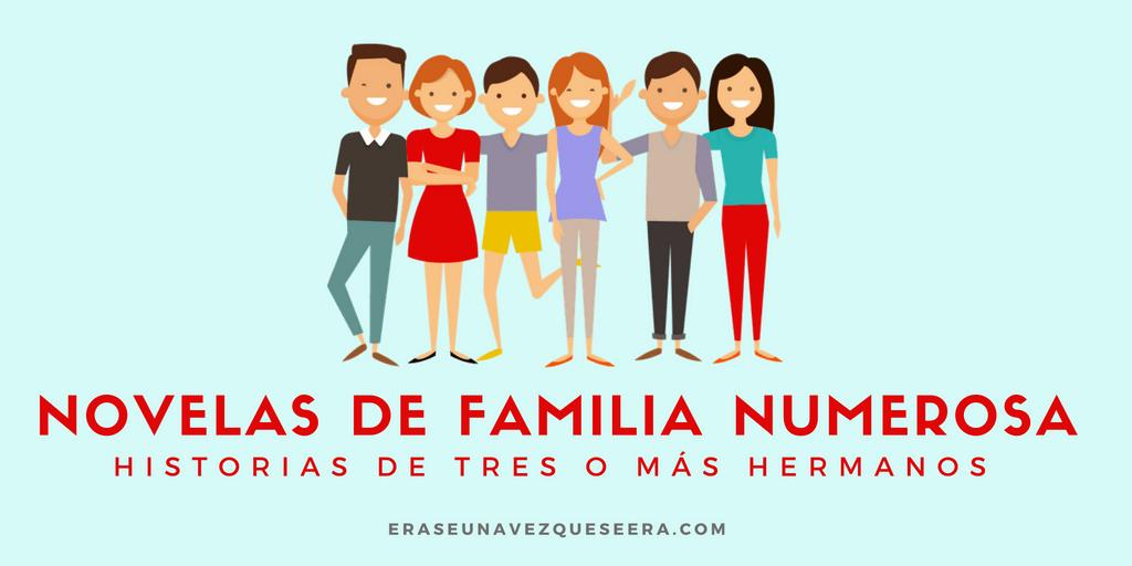 Novelas sobre familias numerosas