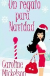 Portada de la novela Un regalo para Navidad
