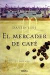 Portada de la novela sobre el imperio del café de David Liss