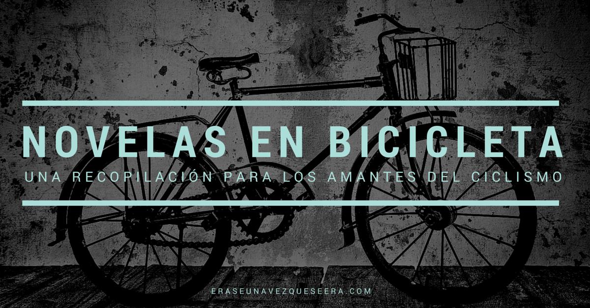 Novelas en bicicleta: recopilación para los amantes del ciclismo