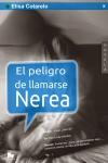 Portada de El peligro de llamarse Nerea, la novela de Elisa Cotarelo
