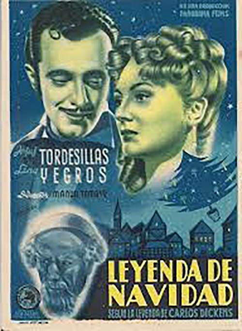 """La primera adaptación de la obra en España: """"Leyenda de Navidad"""" (1947). de Manuel Tamayo."""