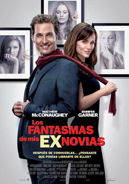 """Otra adaptación libre: """"Los fantasmas de mis ex-novias"""", de 2009. Con Matthew McConaughey, Jennifer Garner, Michael Douglas y Emma Stone."""