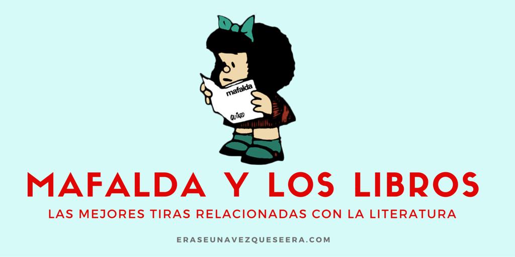 Mafalda y los libros: las mejores tiras relacionadas con la literatura