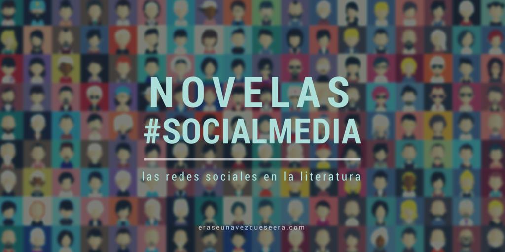 Novelas sobre las redes sociales
