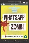 Whatapp Zombi, una novela que transcurre en Whatsapp