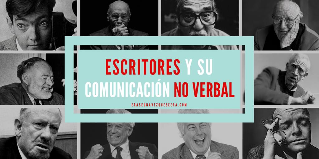 La comunicación no verbal de los escritores