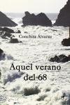 Portada de la novela de conchita Álvarez, Aquel verano del 68