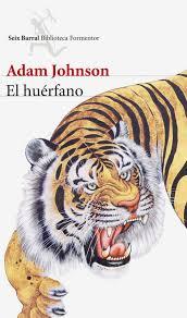 Portada de la novela de Adam Johnson, El huérfano