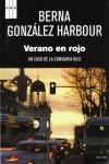 Portada de la novela de Berna González Harbour, Verano en rojo