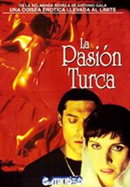 Cartel de la película La pasión turca, basada en la novela de Antonio Gala