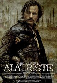 Cartel de la película Alatriste, basada en el libro de Arturo Pérez-Reverte