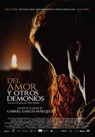 Cartel de la película Del amor y otros demonios, adaptación de la obra homónima de Gabriel García Márquez