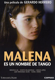 Cartel de la película Malena es un nombre de tango, basada en la novela de Almudena Grandes