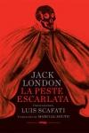 Un clásico memorable de Jack London sobre la fragilidad de la civilización, que inauguró el género de novela catástrofe