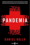 Novela basada en el tristemente famoso virus de la gripe aviar: Pandemia