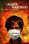 Portada de la novela ¿Alerta pandemica?, de José Manuel Echevarría