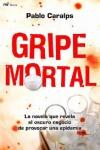 Una novela sobre los intereses económicos ocultos tras las epidemias