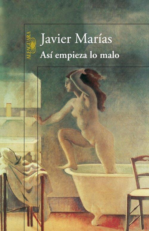 Portada de la novela de Javier Marías: Así empieza lo malo