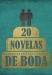 20 títulos de novelas que tratan sobre bodas