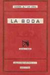 La boda, novela de Ángel María de Lera