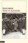 Boda en Auschwitz, una novela histórica sobre una boda en un campo de concentración nazi
