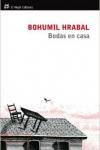 Bodas en casa, novela de Bohumil Hrabal