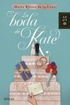 Portada de la novela La boda de Kate, de Marta Rivera de la Cruz