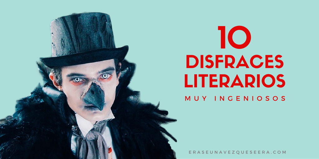 10 disfraces de personajes literarios