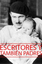 Escritores, y también padres