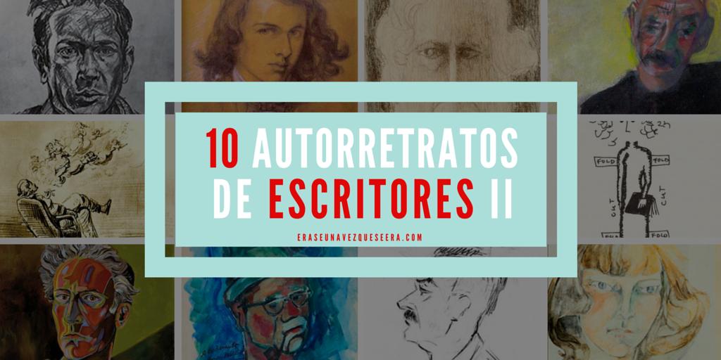 10 autorretratos de escritores (II)