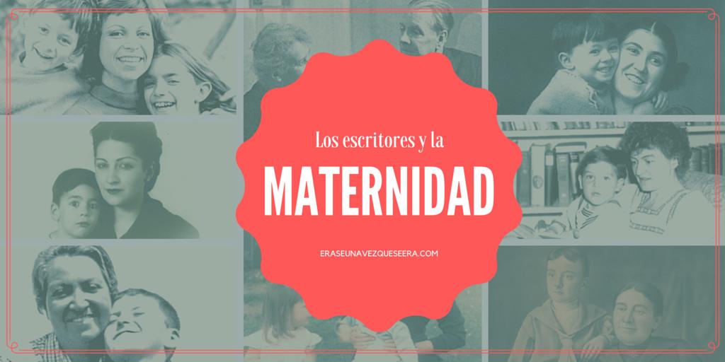 Los escritores y la maternidad