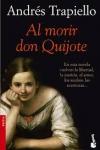 Al morir don Quijote, de Andrés Trapiello