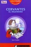 Cervantes el ingenioso, un libro para niños