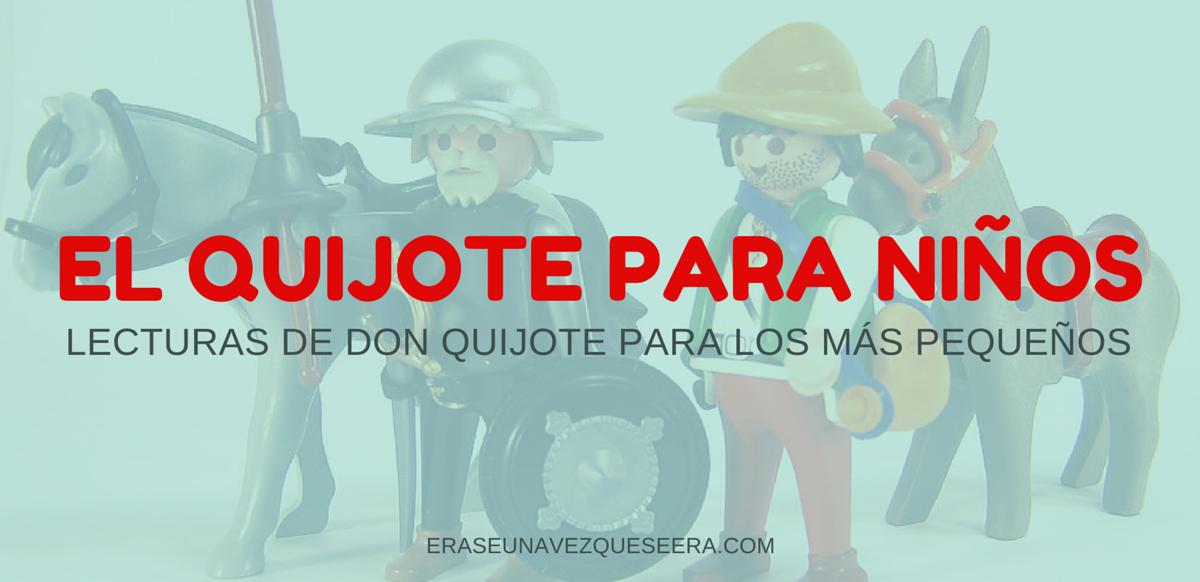 Lecturas para acercar don Quijote a los más pequeños
