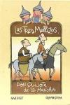 Una aventura de las Tres Mellizas y don Quijote