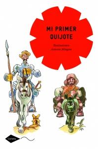 Mi primer Quijote, con ilustraciones de Mingote