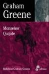 Monseñor Quijote, la novela de Graham Greene basada en la obra de Cervantes
