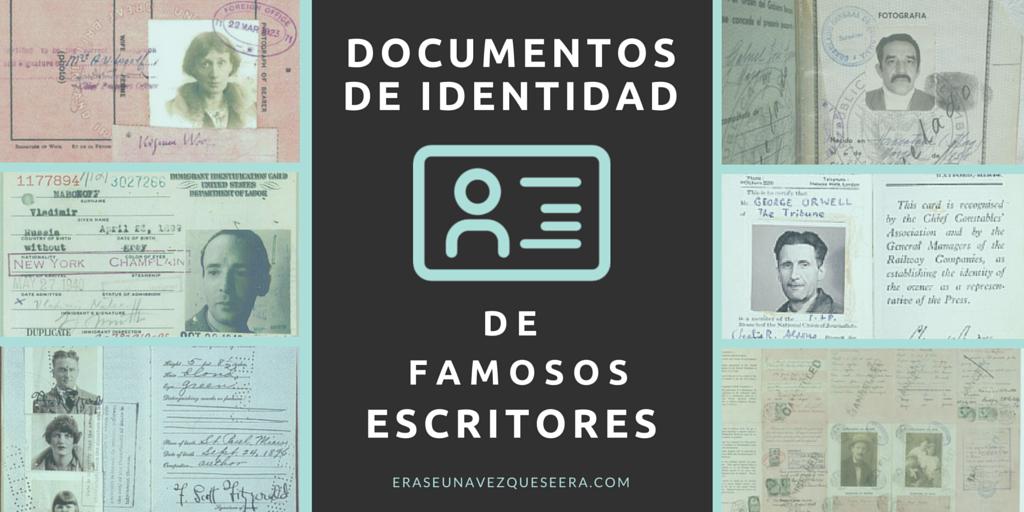 Pasaportes y otros documentos de identidad de famosos escritores
