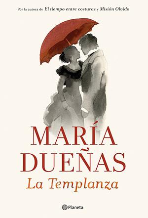 La templanza, lo nuevo de María Dueñas