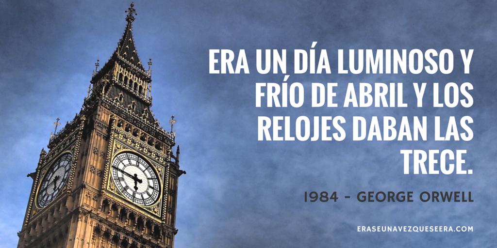 La primera frase de 1984, la noverla de George Orwell