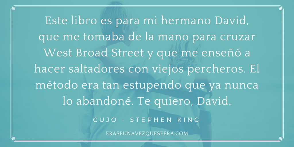 Dedicatoria de Stephen King para su hermano