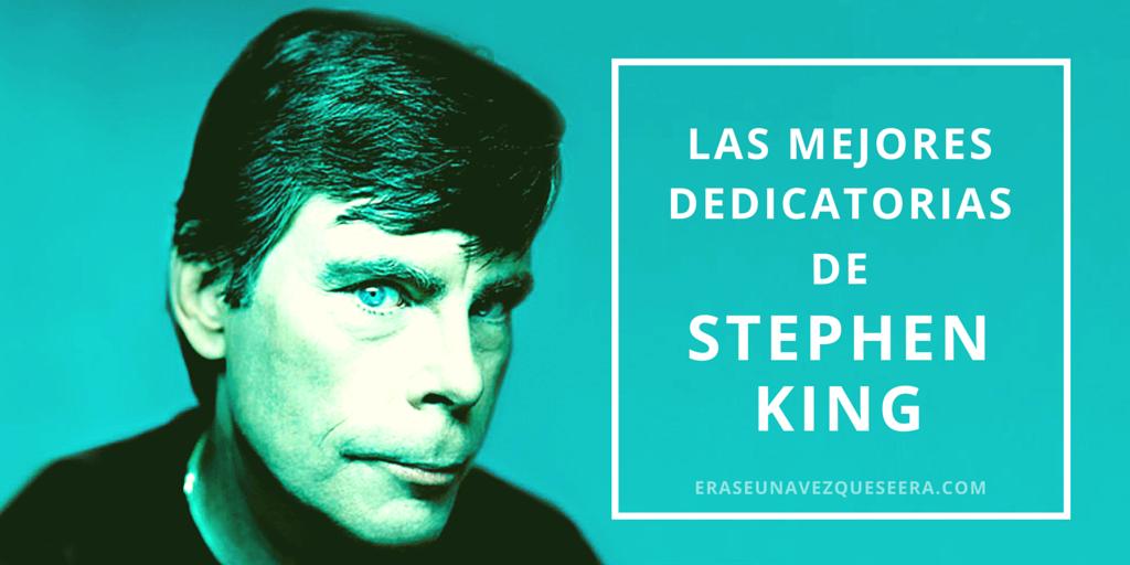 Las mejores dedicatorias de Stephen King